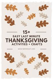 easy last minute thanksgiving activities crafts betsys photography