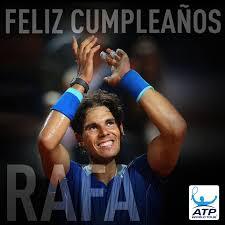 imagenes de feliz cumpleaños rafael feliz cumpleaños rafa happy 28th birthday rafael nadal