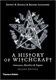 a history of witchcraft sorcerers heretics pagans jeffrey b