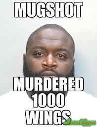 Mugshot Meme - mugshot murdered 1000 wings meme custom 4427 memeshappen