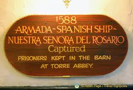 Spanish Barn Torquay About The 1588 Capture Of The Nuestra Senora Del Rosario A