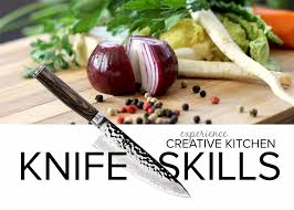 creative kitchen knives creative kitchen upcoming knife skills class creative kitchen