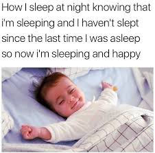 How I Sleep Meme - how i sleep at night funny memes daily lol pics