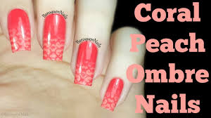nail art tutorial coral and peach ombre nails how to stamped
