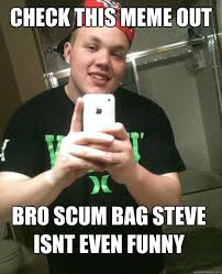 Funny Shit Meme - dude nice earning thanks bro that shit is so cash money shitty