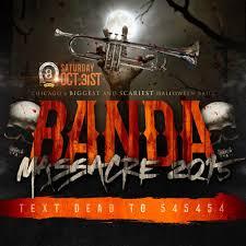 chicago halloween banda massacre 2015 live chicago banda events