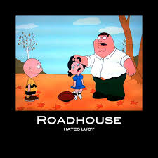 Roadhouse Meme - roadhouse
