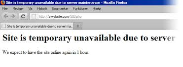 Site Unavailable - how to handle downtime during site maintenance moz