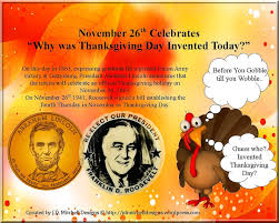 november 26th celebrates why was thanksgiving day invented today