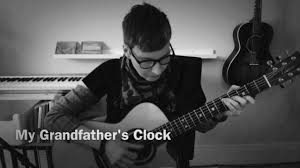 grandfather s clock my grandfather u0027s clock acoustic fingerstyle guitar