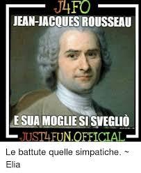 Jacques Meme - 25 best memes about jean jacques rousseau jean jacques