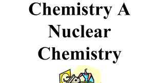 nuclear chemistry packet google docs