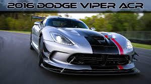 dodge viper 2016 2016 dodge viper acr fastest street legal viper track car ever