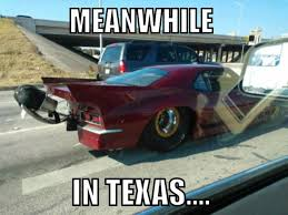 Funny Texas Memes - meanwhile in texas meme