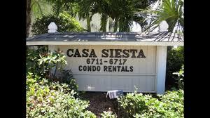 casa siesta condo vacation rentals siesta key florida youtube