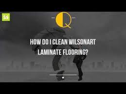 Wilsonart Laminate Flooring How Do I Clean Wilsonart Laminate Flooring Youtube