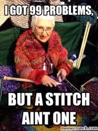 Knitting Meme - 13 knitting memes that are perfection the paradise fibers blog