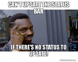 Meme Update - can t update the status bar if there s no status to update roll