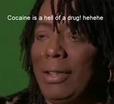 Crack Cocaine Meme - cocaine is a hell of a drug know your meme