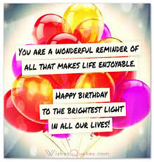Wishing Happy Birthday To Inspirational Birthday Wishes And Saynigs