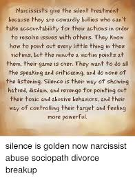 Silent Treatment Meme - narcissists give the silent treatment because they are cowardly
