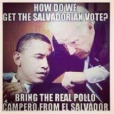 Latino Memes - hispanic meme obama salvadorian vote