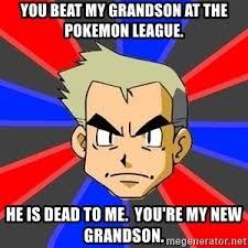 Prof Oak Memes - professor oak meme generator