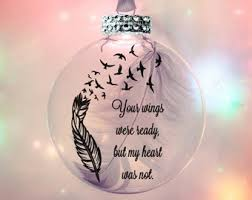 your wings were weady in heaven memory ornament