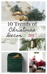 christmas trends 2017 10 trends of christmas decorations 2017 seeking lavendar lane