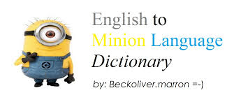 blog beckoliver marron official english minion language