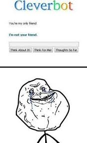 Memes Forever Alone - first world forever alone meme 09