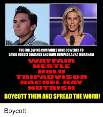 The Following Memes - the following companies have cowered to david hogg s demands and