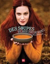 la cuisine de clea nouveau livre des soupes qui nous font du bien clea cuisine