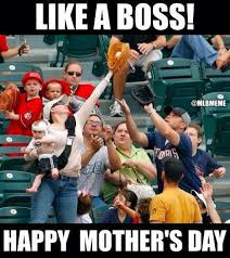 Mothersday Meme - mother s day memes jokes that perfectly describe what the