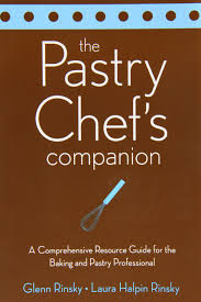 resource guide the pastry chef u0027s companion a comprehensive resource guide for