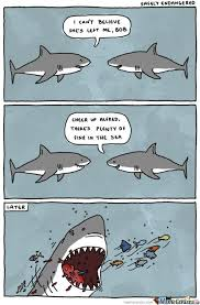 Fish In The Sea Meme - plenty of fish in the sea by dburns101 meme center
