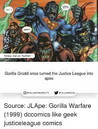 Gorilla Warfare Meme - 25 best memes about gorilla warfare gorilla warfare memes