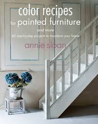 Home Furniture By Design by Color Recipes For Painted Furniture And More 40 Step By Step