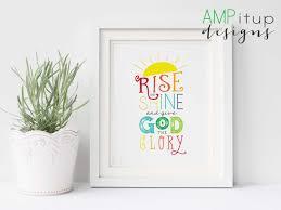 rise and shine and give god the glory printable rise and shine