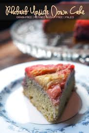 grain free rhubarb upside down cake u2014 foraged dish