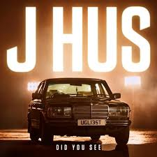 did you see by j hus free listening on soundcloud