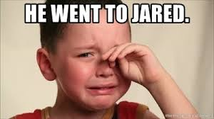he went to jared little boy crying meme generator