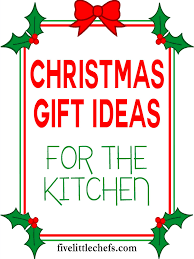 kitchen gift ideas and giveaway winners five little chefs