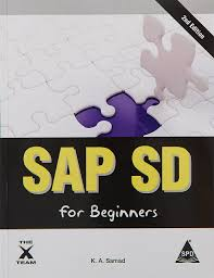 sap sd for beginners 2nd edition k a samad 9789350233894