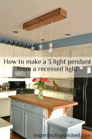 kit to convert recessed light to pendant convert recessed light to track light pendant lights recessed light