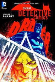 review batman detective comics vol 7 anarky hardcover