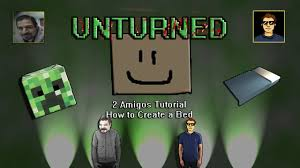 unturned tutorial how to create a bed youtube