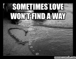 Lost Love Meme - lost