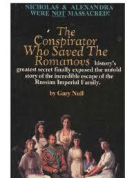 the conspirator who saved the romanovs nicholas ii of russia