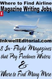 travel writing jobs images Land freelance magazine writing gigs with airlines 8 in flight png